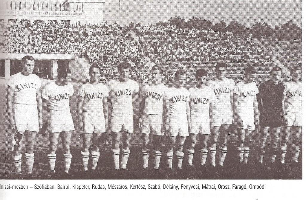 balról: Kispéter, Rudas, Mészáros J., Kertész T., Szabó L., Dékány, Fenyvesi, Mátrai, Orosz, Faragó, Ombódi