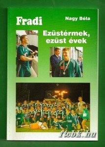 fradi_ezustermek_ezust_evek_2002