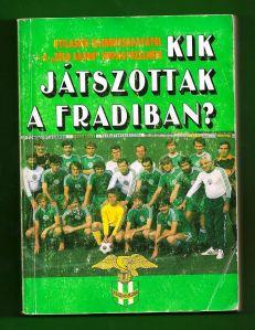 kik_jatszottak_a_fradiban_1980-81_90-91_1991_z1