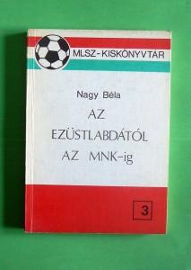 nagy-bela_az-ezustlabdatol-az-mnk-ig_1226