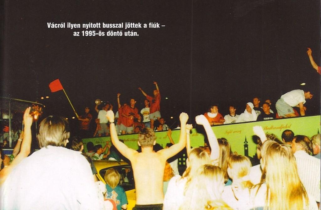 1995 MK döntő: hazaút