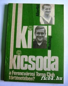 ki_kicsoda_a_ferencvaros_torteneteben_1987