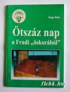 otszaz_nap_a_fradi_oskorabol_f1