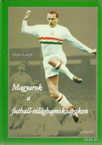 magyarok-a-futball-vilagbajnoksagokon_0001