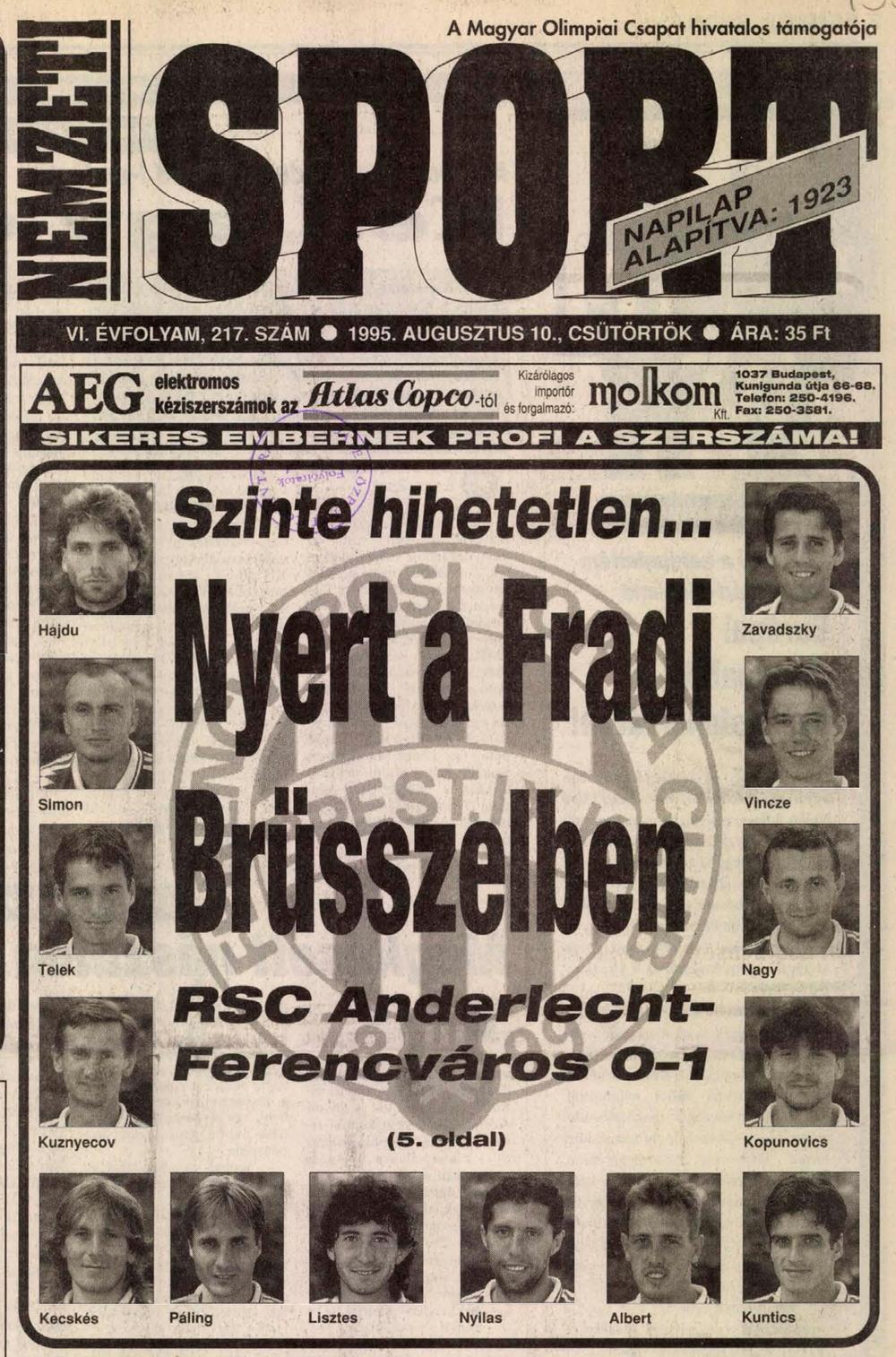 b36db1d8c7 1995.VIII.9. BL selejtező, Anderlecht – Ferencváros 0:1   Tempó, Fradi!